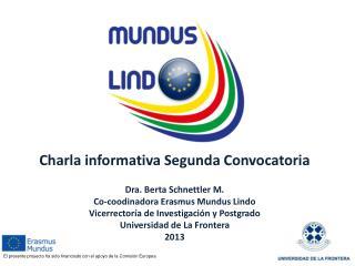 El presente proyecto ha sido financiado con el apoyo de la Comisión Europea