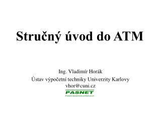 Stručný úvod do ATM