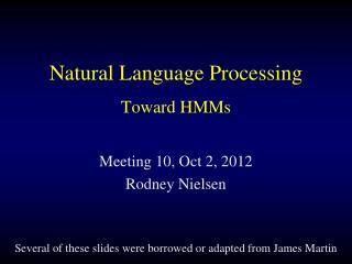 Natural Language Processing Toward HMMs
