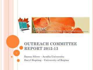 OUTREACH COMMITTEE REPORT 2012-13