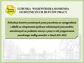 LUBUSKA  WOJEWÓDZKA KOMENDA OCHOTNICZYCH HUFCÓW PRACY