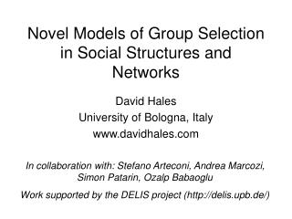 Novel Models of Group Selection in Social Structures and Networks