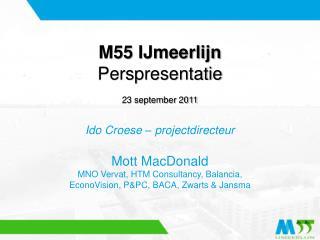 M55 IJmeerlijn Perspresentatie 23 september 2011
