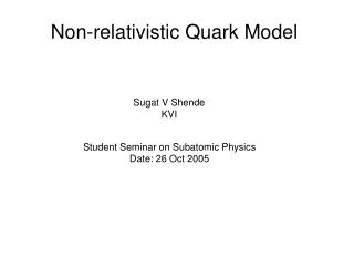 Non-relativistic Quark Model