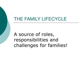THE FAMILY LIFECYCLE