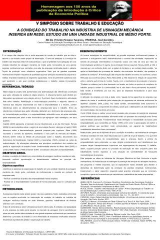 V SIMPÓSIO SOBRE TRABALHO E EDUCAÇÃO  A CONDIÇÃO DO TRABALHO NA INDÚSTRIA DE USINAGEM MECÂNICA