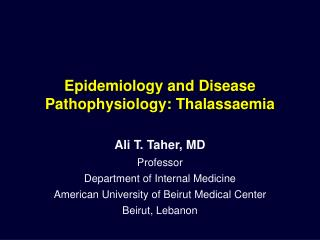 Epidemiology and Disease Pathophysiology: Thalassaemia