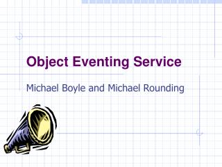 Object Eventing Service