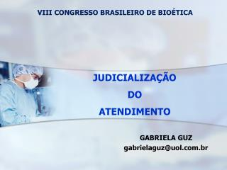 JUDICIALIZAÇÃO DO ATENDIMENTO
