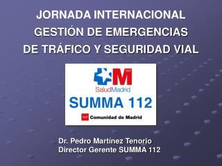 JORNADA INTERNACIONAL GESTIÓN DE EMERGENCIAS  DE TRÁFICO Y SEGURIDAD VIAL