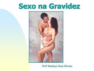 Sexo na Gravidez