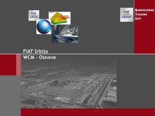 FIAT Srbija WCM – Osnove