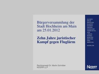 Rechtsanwalt Dr. Martin Schröder NOERR LLP