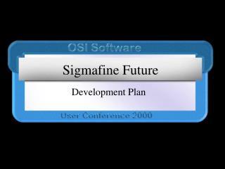 Sigmafine Future