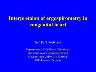 Interpretaion of ergospirometry in congenital heart