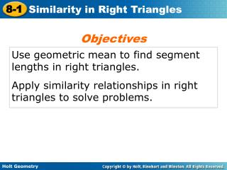 Use geometric mean to find segment lengths in right triangles.
