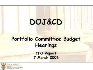 DOJ&CD Portfolio Committee Budget Hearings