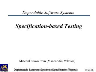 Dependable Software Systems Specification-based Testing