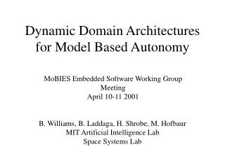 Dynamic Domain Architectures for Model Based Autonomy