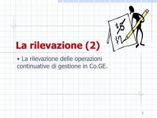 La rilevazione (2)