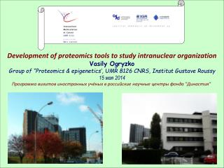 Development  of proteomics tools to study  intranuclear organization Vasily Ogryzko