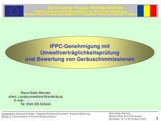 IPPC-Genehmigung mit Umweltverträglichkeitsprüfung und Bewertung von Geräuschimmissionen