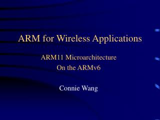 ARM for Wireless Applications