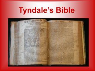 Tyndale s Bible