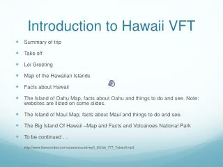 Introduction to Hawaii VFT