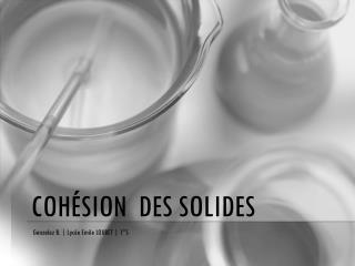 Cohésion  des Solides