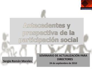 SEMINARIO DE ACTUALIZACI N PARA DIRECTORES 24 de septiembre de 2010