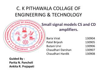 C. K PITHAWALA COLLAGE OF ENGINEERING & TECHNOLOGY