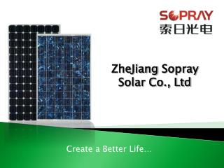 ZheJiang  Sopray  Solar Co., Ltd