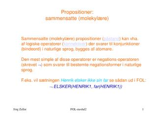 Propositioner: sammensatte (molekyl�re)