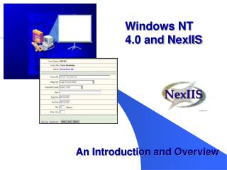 Windows NT 4.0 and NexIIS
