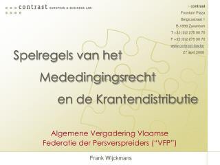 """Algemene Vergadering Vlaamse Federatie der Persverspreiders (""""VFP"""")"""