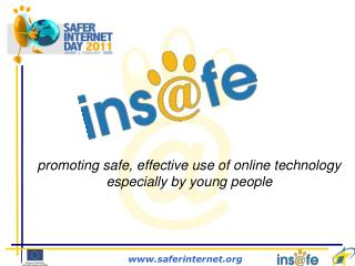 promoting safe, effective use of online technology especially by young people