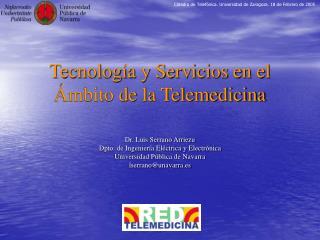 Tecnología y Servicios en el Ámbito de la Telemedicina