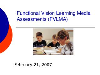 Functional Vision Learning Media Assessments FVLMA