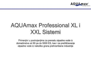 AQUAmax Professional XL i XXL Sistemi