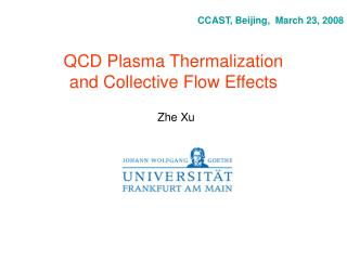 QCD Plasma Thermalization and Collective Flow Effects