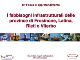 I fabbisogni infrastrutturali delle province di Frosinone, Latina, Rieti e Viterbo