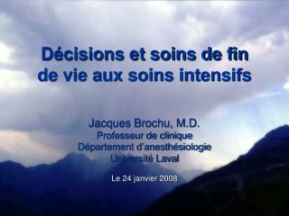 Décisions et soins de fin de vie aux soins intensifs
