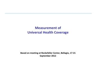 Measurement of  Universal Health Coverage
