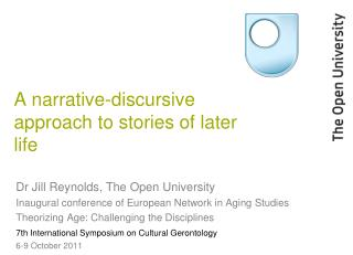 A narrative-discursive approach to stories of later life