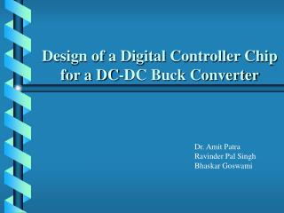 Design of a Digital Controller Chip for a DC-DC Buck Converter