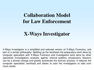 Collaboration Model for Law Enforcement  X-Ways Investigator