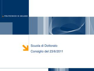 Scuola di Dottorato Consiglio del 23/ 6 /2011