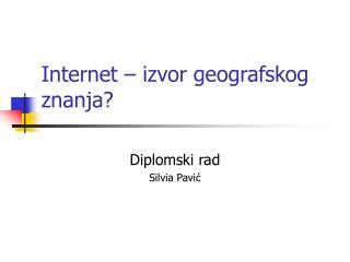 Internet � izvor geografskog znanja?
