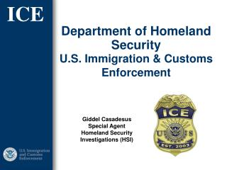 Department of Homeland Security U.S. Immigration & Customs Enforcement